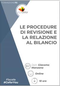 Le procedure di revisione e la relazione al bilancio