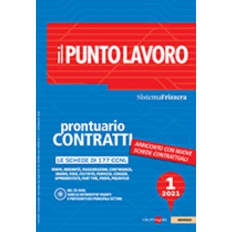 IL PUNTO LAVORO 1/2021 - PRONTUARIO CONTRATTI CON CD ROM
