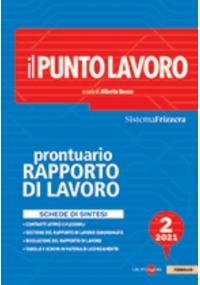 IL PUNTO LAVORO 2/2021 - PRONTUARIO DEL RAPPORTO DI LAVORO