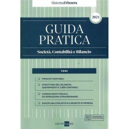 GUIDA PRATICA SOCIETÀ, CONTABILITÀ E BILANCIO 2021