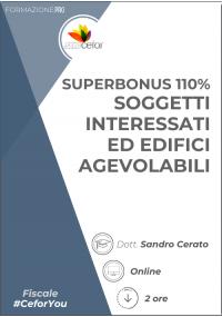 Superbonus 110% - Soggetti interessati ed edifici agevolabili