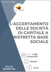 L'accertamento Delle Società Di Capitale A Ristretta Base Sociale
