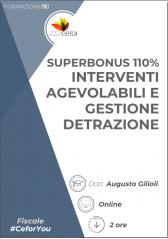 Superbonus 110% - Interventi Agevolabili E Gestione Detrazione - Pack