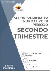 Approfondimento Della Normativa Di Periodo - Secondo Trimestre - Pack