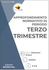 Novità in materia lavoristica e previdenziale: approfondimento della normativa di periodo - terzo trimestre