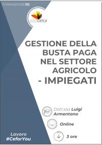 Gestione Busta Paga nel Settore Agricolo - Impiegati Agricoli 2021