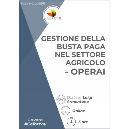 Gestione Busta Paga nel Settore Agricolo - Operai agricoli 2021