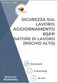 Sicurezza sul Lavoro: Aggiornamento RSPP  - Datore di Lavoro (rischio Alto)
