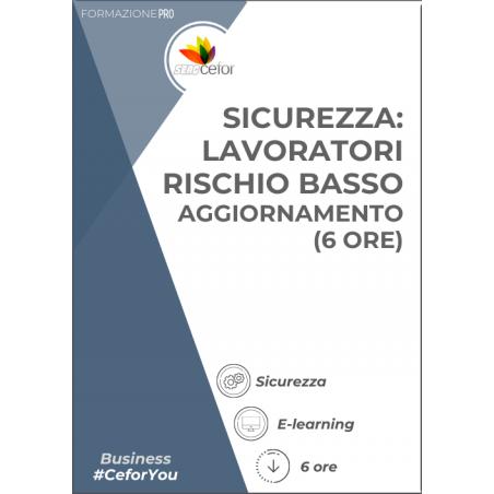Corso Sicurezza - Lavoratori Rischio Basso - Aggiornamento (6 ore)