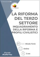 Riforma del Terzo Settore - Inquadramento della Riforma e Profili civilistici