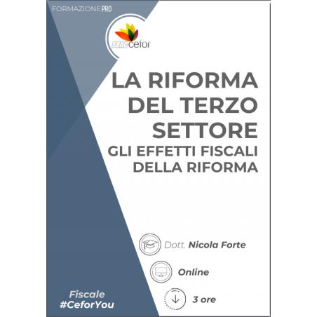 La Riforma del Terzo Settore - Gli effetti fiscali della Riforma
