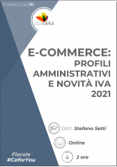E-Commerce: Profili Amministrativi E Novità Iva 2021 - Pack