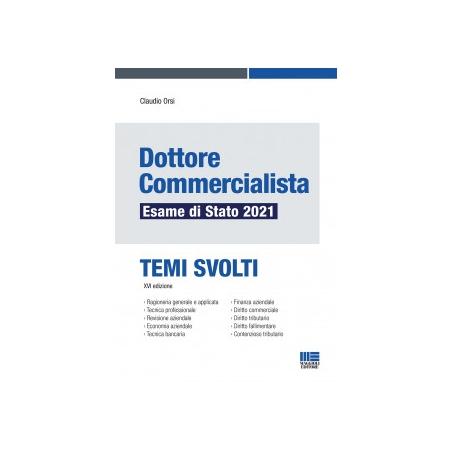 DOTTORE COMMERCIALISTA Esame di Stato 2021 - Temi Svolti