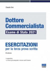 DOTTORE COMMERCIALISTA Esame di Stato 2021 - Esercitazioni