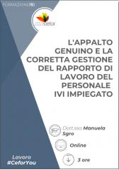 L'appalto Genuino E La Corretta Gestione Del Rapporto Di Lavoro Del Personale Ivi Impiegato - Pack