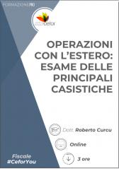 Operazioni Con L'estero: Esame Delle Principali Casistiche - Pack