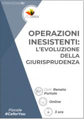 Operazioni Inesistenti: L'evoluzione Della Giurisprudenza - Pack
