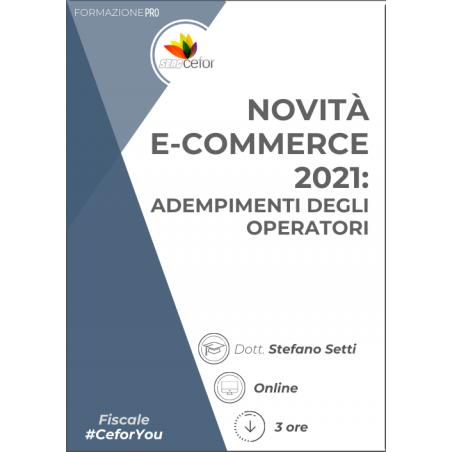 Novità e-commerce 2021: adempimenti degli operatori - PACK