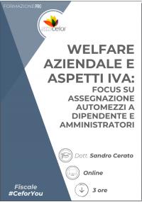 Welfare aziendale e aspetti IVA: focus su assegnazione automezzi a dipendente e amministratori