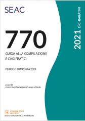 Il Mod. 770/2021 - Guida Alla Compilazione E Casi Pratici
