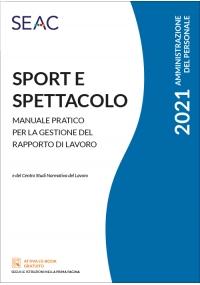 SPORT E SPETTACOLO - Manuale pratico per la gestione del rapporto di lavoro