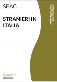 STRANIERI IN ITALIA - Ingresso, soggiorno, lavoro