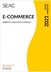 E-Commerce: Tutte Le Novita' Dal 1° Luglio 2021 - Aspetti Civilistici E Fiscali