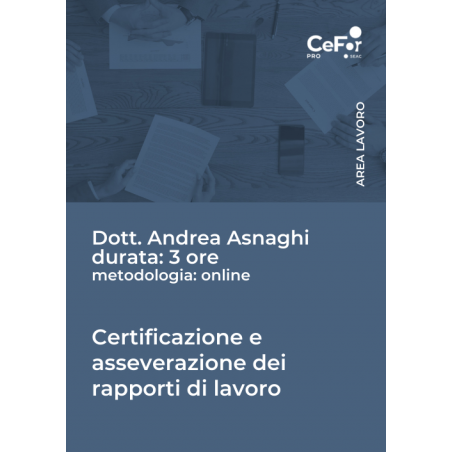 Certificazione e asseverazione dei rapporti di lavoro