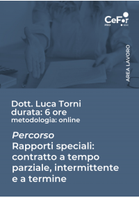 Percorso rapporti speciali - Contratto a tempo parziale, contratto intermittente e contratto a termine