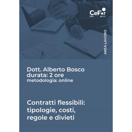 Contratti flessibili: tipologie, costi, regole e divieti