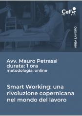 Smart Working: Una Rivoluzione Copernicana Nel Mondo Del Lavoro