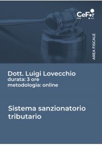 Sistema sanzionatorio tributario: principi generali e problemi applicativi