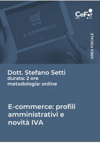E-commerce: profili amministrativi e novità IVA 2021