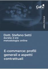E-Commerce: Profili Generali E Aspetti Contrattuali