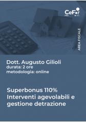 Superbonus 110% - Interventi Agevolabili E Gestione Detrazione - Omaggio