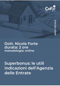 Superbonus: le utili indicazioni dell'Agenzia delle Entrate