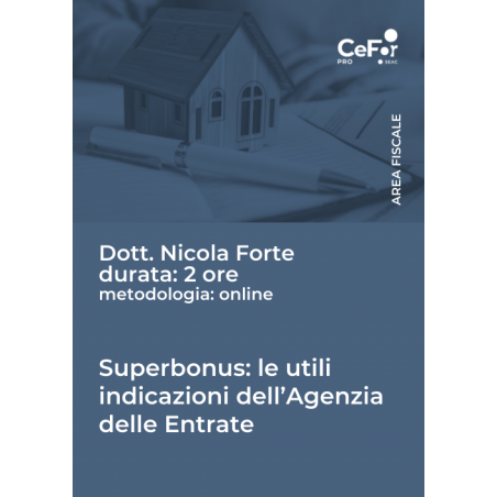 Superbonus: le ultime indicazioni dell'Agenzia delle Entrate