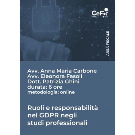 Ruoli e responsabilità nel GDPR negli studi professionali