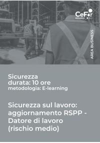 Sicurezza sul Lavoro: Aggiornamento RSPP  - Datore di Lavoro  (rischio Medio)