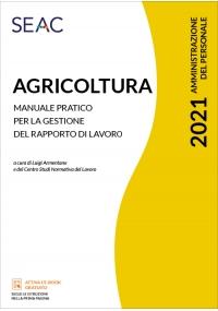 AGRICOLTURA - Manuale pratico per la gestione del rapporto di lavoro