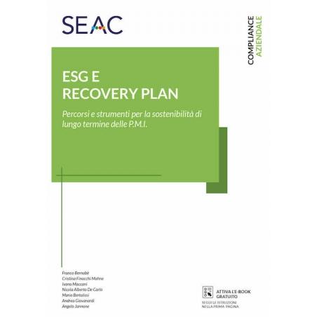 ESG E RECOVERY PLAN: percorsi e strumenti per la sostenibilità di lungo termine delle P.M.I.