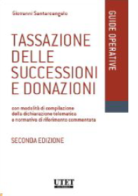 TASSAZIONE DELLE SUCCESSIONI E DONAZIONI